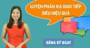 luyen-phan-xa-giao-tiep-sieu-hieu-qua_1555574761